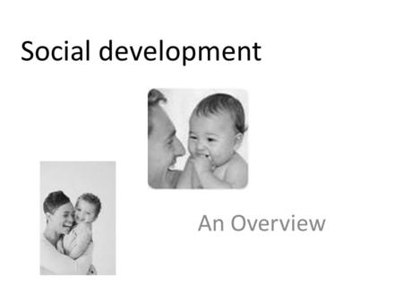 Social development An Overview.