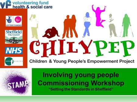 "Involving young people Commissioning Workshop ""Setting the Standards in Sheffield"""