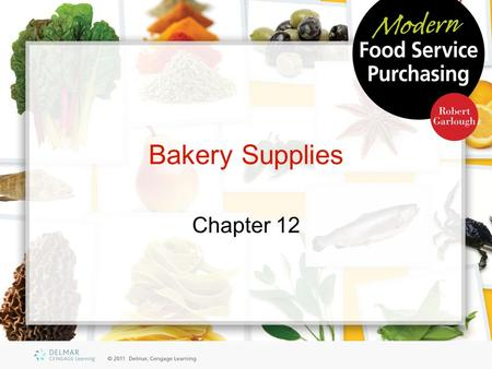 Bakery Supplies Chapter 12. Objectives List the basic ingredients used in baking Explain how starches gelatinize, and explain their use as thickening.