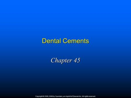 Dental Cements Chapter 45 1