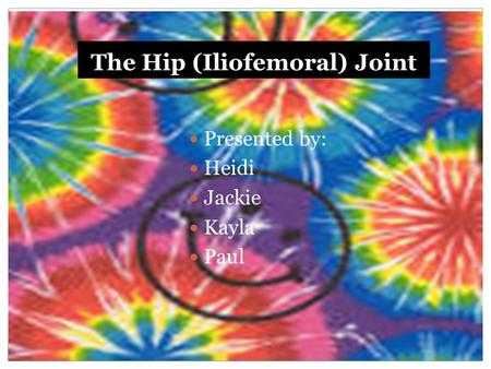The Hip (Iliofemoral) Joint