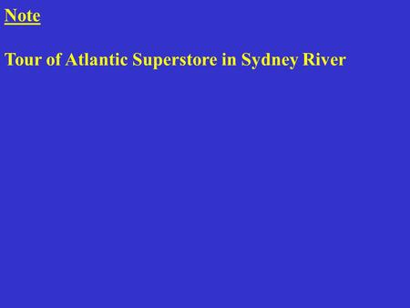 Note Tour of Atlantic Superstore in Sydney River.