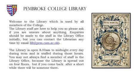 Welcome to the Library which is used by all members of the College. The Library staff are here to help you so please ask if you are unsure about anything.