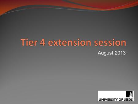 Tier 4 extension session