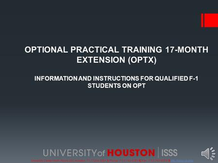 University Center North, Room 203, Houston, TX 77204-3024  Phone: (713) 743-5065  Fax: (713) 743-5079  17-MONTHOPTIONAL.
