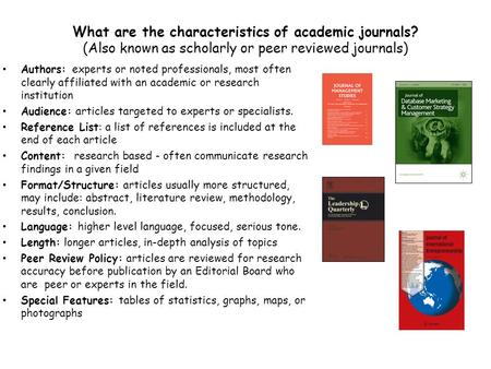 What are the characteristics of academic journals