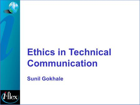 Ethics in Technical Communication