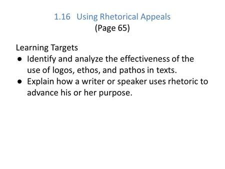 1.16 Using Rhetorical Appeals (Page 65)