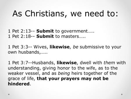 As Christians, we need to:
