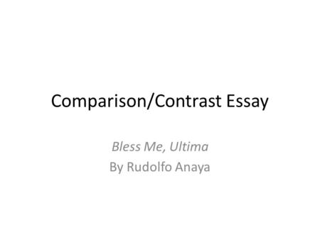 Comparison/Contrast Essay