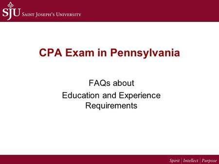 CPA Exam in Pennsylvania FAQs about Education and Experience Requirements.