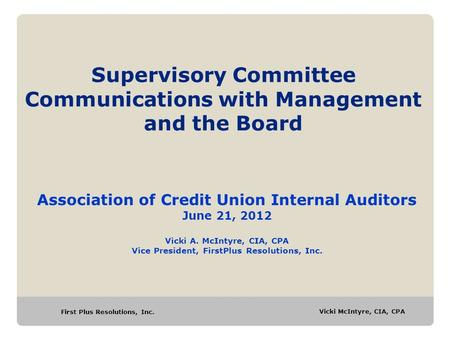 Supervisory Committee Communications with Management and the Board