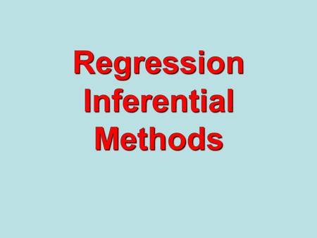 Regression Inferential Methods