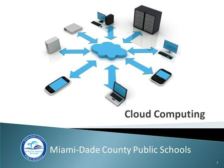 1 Miami-Dade County Public Schools. 2 From the Data Center to the Cloud: Manny Castañeda Miami-Dade County Public Schools.