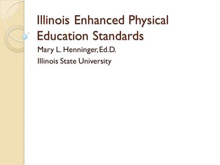 Illinois Enhanced Physical Education Standards