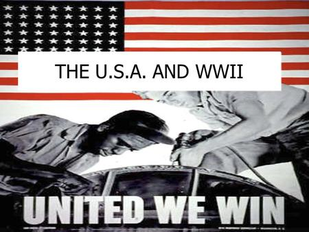 THE U.S.A. AND WWII. Early actions of WWII:  Germany, Italy, and Japan began invading countries during the early 30's.  1939, Germany invades Poland.