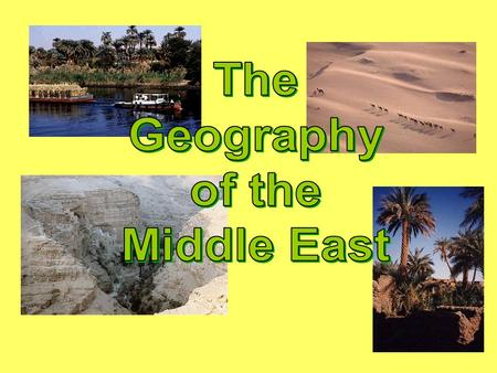 Middle East? OR Near East? OR Southwest Asia? OR….?