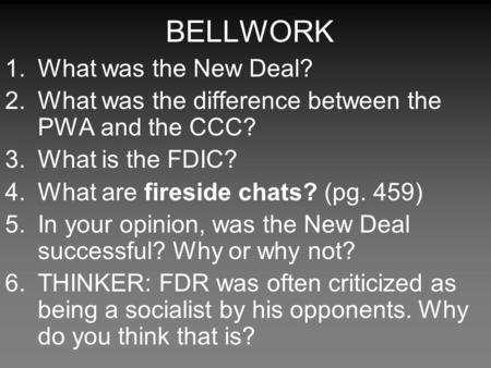 BELLWORK What was the New Deal?