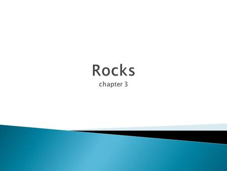 Rocks chapter 3.