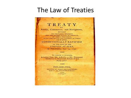 The Law of Treaties.