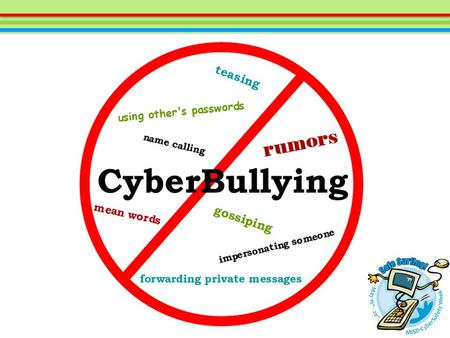 Define cyberbullying. Identify activities which are considered cyberbullying. Examine ways to prevent cyberbullying. Learn online manners and digital.