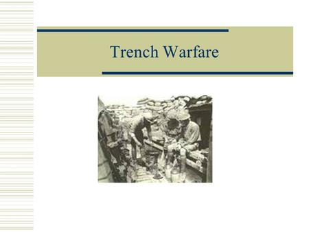 Trench Warfare. Background After the Battle of the Marne in September 1914, the German army were forced to retreat. They had failed in their objective.