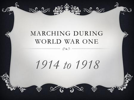 MARCHING DURING WORLD WAR ONE 1914 to 1918. MEN FROM ALL OVER THE UK SIGNED UP TO BE SOLDIERS.