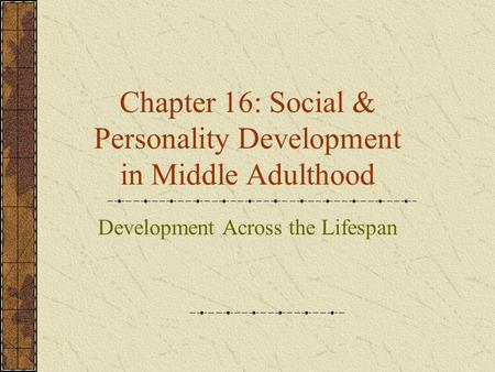 Physical Development: Age 45–65