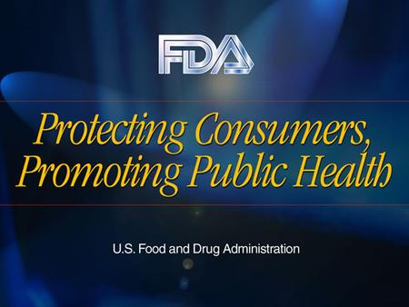 ALERT: The Basics Food and Drug Administration Center for Food Safety and Applied Nutrition.