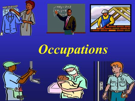 Occupations. When meeting someone new greetings origin nationality occupationname.