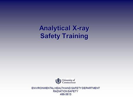 Analytical <strong>X</strong>-<strong>ray</strong> Safety Training