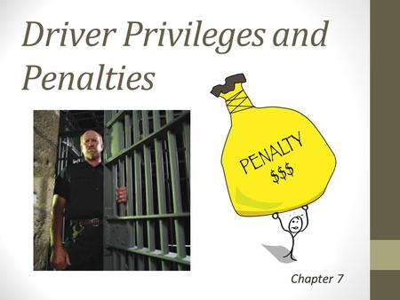 Driver Privileges and Penalties
