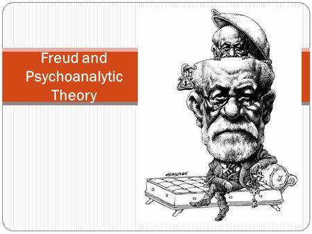 Freud and Psychoanalytic Theory. <strong>Sigmund</strong> Freud 6 May 1856 – 23 September 1939 According to biographer Ernest Jones, Freuds Jewishness contributed greatly.