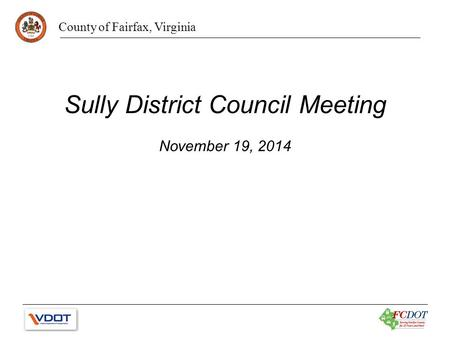 County of Fairfax, Virginia Sully District Council Meeting November 19, 2014.