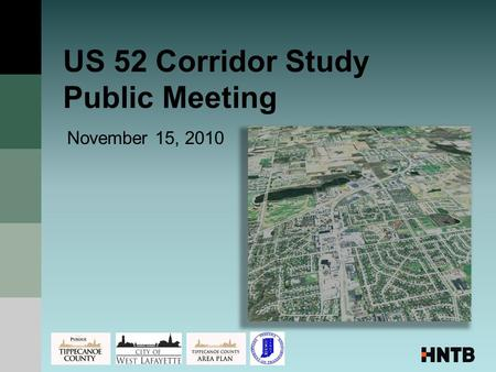 US 52 Corridor Study Public Meeting November 15, 2010.