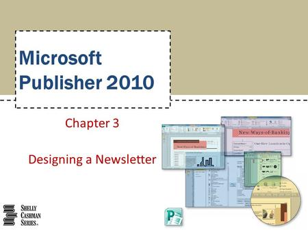 Chapter 3 Designing a Newsletter