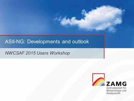 ASII-NG: Developments and outlook NWCSAF 2015 Users Workshop.