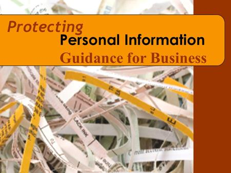 Protecting Personal Information Guidance for Business.