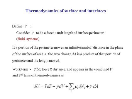 Thermodynamics of surface and interfaces