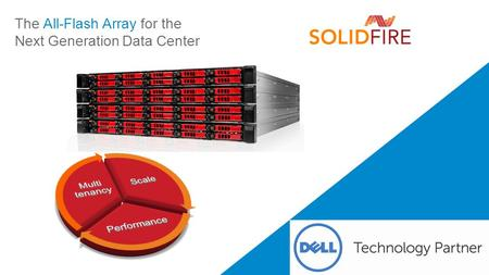 The All-Flash Array for the Next Generation Data Center.