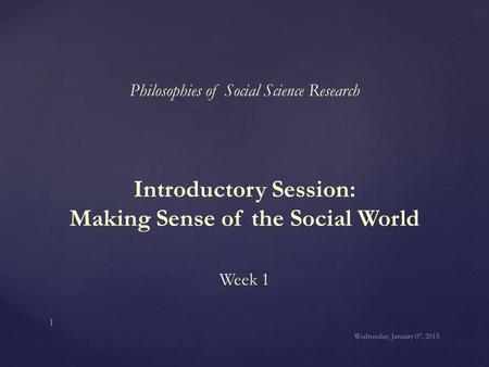 Introductory Session: Making Sense of the Social World