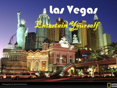 Las Vegas Entertain Yourself. By Frontier Airlines US$130, 6-9hrs By Frontier Airlines US$130, 6-9hrs.
