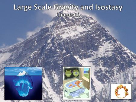 Large Scale Gravity and Isostasy