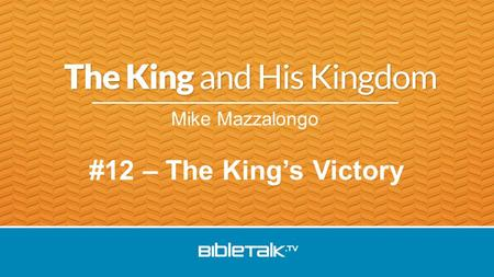 "Mike Mazzalongo #12 – The King's Victory. Matthew's ""Passion"" has 3 Parts: 1.Final hours with the Apostles –The anointing –The Lord's Supper –Gethsemane."