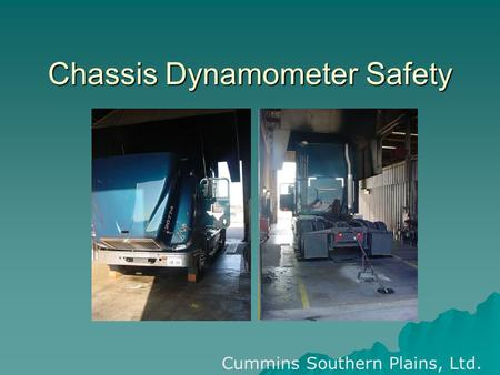 Chassis Dynamometer Safety Cummins Southern Plains, Ltd.