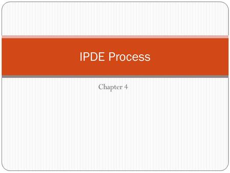 IPDE Process Chapter 4.