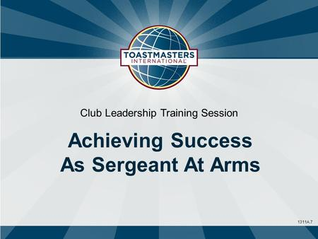 1311A.7 Club Leadership Training Session Achieving Success As Sergeant At Arms.