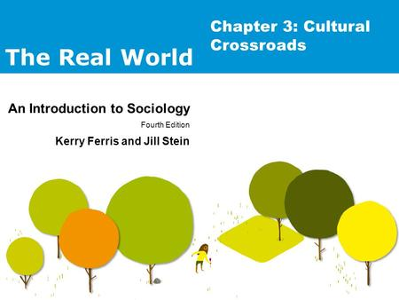 Chapter 3: Cultural Crossroads