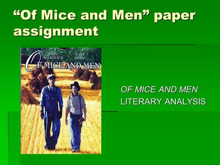 of mice and men literary analysis essay Of mice and men essays are academic essays for citation  of mice and men  literary analysis melanie amber langness 11th grade of mice and men.