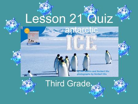 Third Grade Lesson 21 Quiz The life boat _____ away from the ship. strict drifts scarce.